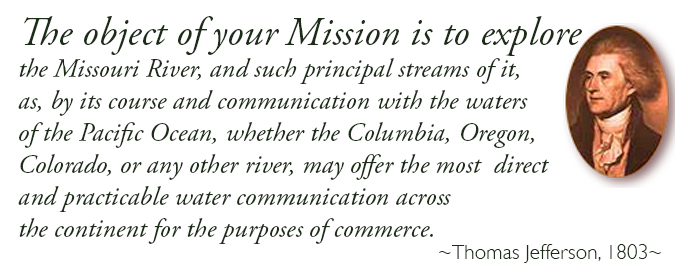 Message from Thomas Jefferson: 'The object of your Mission is to explore!'